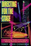 Directing for the Stage: A Workshop Guide of Creative Exercises and Projects