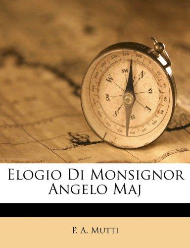 Elogio Di Monsignor Angelo Maj