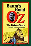 Baum's Road to Oz: The Dakota Years