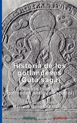 Historia de Los Gotlandeses (Guta Saga) (Spanish Edition)