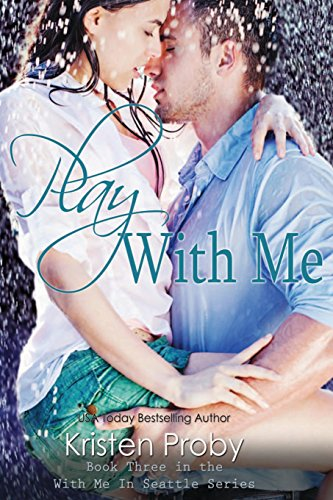 Play With Me: Volume 3 (With Me In Seattle)