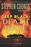 Deep Black: Death Wave (031267113X) by Coonts, Stephen