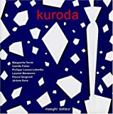 echange, troc Marguerite Duras, Camille Fallen, Laurent Manoeuvre, Pascal Quignard, Collectif - Kuroda