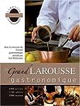 GRAND LAROUSSE GASTRONOMIQUE 2007 (LE)