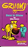 Grimmy: Best In Show (Mother Goose And Grimm)