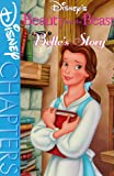 Disney's Beauty and the Beast Belle's Story: Belle's Story (0786841826) by Elder, Vanessa