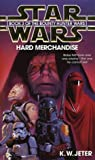 Hard Merchandise (Star Wars: The Bounty Hunter Wars-Book 3)