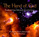 Image of The Hand Of God: A Collection of Thoughts and Images Reflecting the Spirit of the Universe
