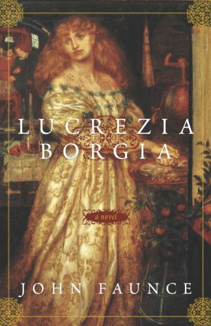 Lucrezia Borgia: A Novel
