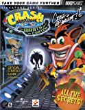 Crash Bandicoot: The Wrath of Cortex Official Strategy Guide (Bradygames Strategy Guides) Shane Mooney