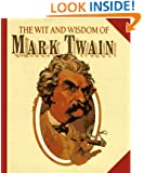 Wit and Wisdom of Mark Twain (Miniature Editions)