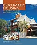 img - for Bioclimatic Housing: Innovative Designs for Warm Climates book / textbook / text book