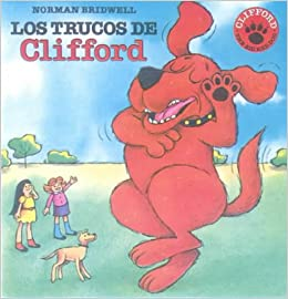 Los Trucos de Clifford (Clifford's Tricks) (Clifford the Big Red Dog