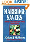 Marriage Savers: Helping Your Friends and Family Avoid Divorce