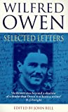 Wilfred Owen: Selected Letters (0192880896) by Owen, Wilfred