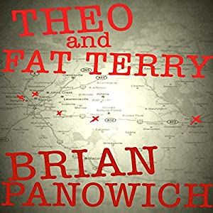 Theo and Fat Terry | [Brian Panowich]