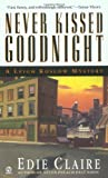 Never Kissed Goodnight: A Leigh Koslow Mystery (Leigh Koslow Mysteries) (Volume 4)