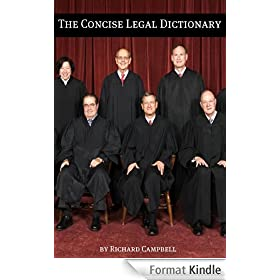 The Concise Legal Dictionary: 1000 Legal Terms You Need to Know (English Edition)
