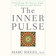 The Inner Pulse Audiobook by Marc Siegel Narrated by Peter Johnson