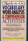 img - for Ready-To-Use Vocabulary, Word Analysis & Comprehension Activities: First Grade Reading Level (Reading Skills Activities Library) book / textbook / text book