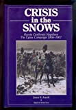 img - for Crisis in the Snows: Russia Confronts Napoleon - The Eylau Campaign 1806-1807 book / textbook / text book