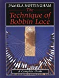 img - for The Technique of Bobbin Lace book / textbook / text book