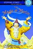 The Magic of Merlin (0307264033) by Spinner, Stephanie