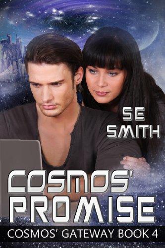 S. E. Smith - Cosmos' Promise (Cosmos' Gateway Book 4) (English Edition)