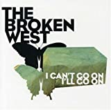 Broken West - I Can