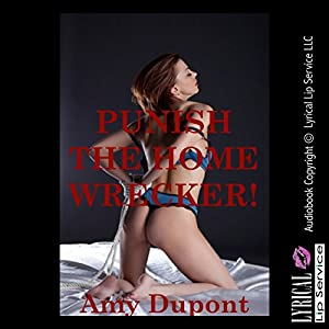Punish the Homewrecker Audiobook