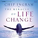 The Miracle of Life Change: How God Transforms His Children Lecture by Chip Ingram Narrated by Chip Ingram