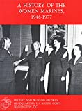 img - for A History of the Women Marines: 1946-1977 book / textbook / text book