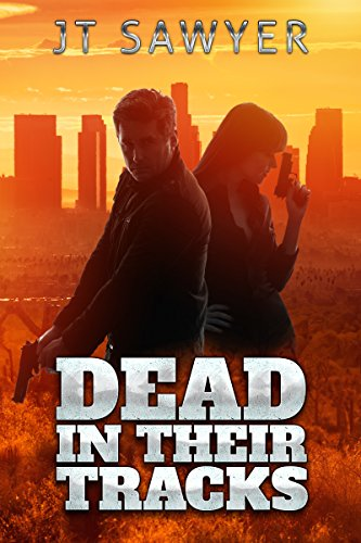 Dead in Their Tracks (A Mitch Kearns Combat Tracker Story Book 1)