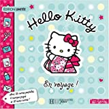 echange, troc Hachette - Hello Kitty : En voyage !