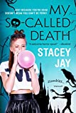 My So-Called Death (Dead High Book 2)