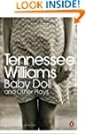 Baby Doll and Other Plays (Penguin Mo...