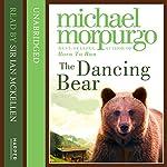 Dancing Bear | Michael Morpurgo