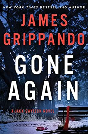 Gone Again (Jack Swyteck #12) - James Grippando