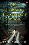 Shadow Of The Crescent Moon, The