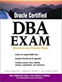 img - for Oracle Certified DBA Exam : Question and Answer Book 1st edition by Yazdani, Sima, Tong, Tau-Sang (2000) Paperback book / textbook / text book