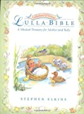 The LullaBible: A Musical Treasury for Mother and Baby (Lullabies & Verses)