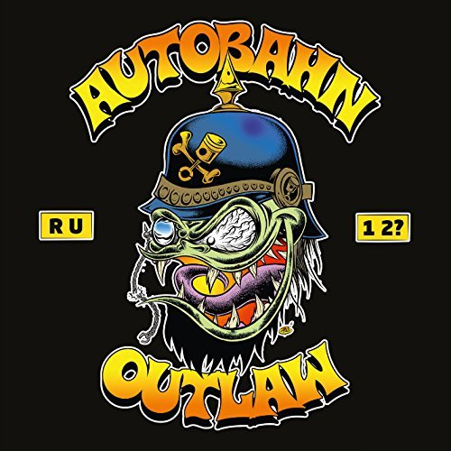Are You One Too by Autobahn Outlaw