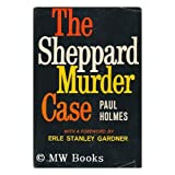 The Sheppard Murder. Foreword by Eric Stanley Gardner