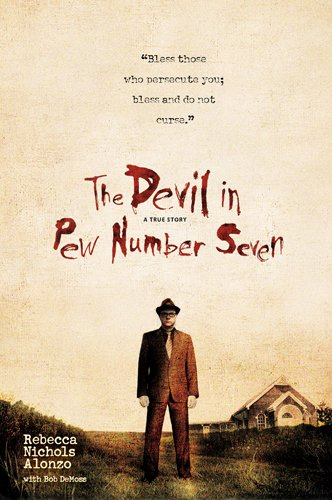 The Devil in Pew Number Seven, Rebecca Nichols Alonzo