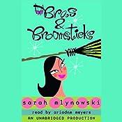 Bras & Broomsticks | [Sarah Mlynowski]