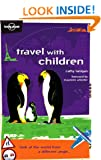 Travel with Children (Lonely Planet Travel Guides)