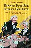 Image de Dinner for One - Killer for Five: Der 90. Geburtstag und was wirklich geschah