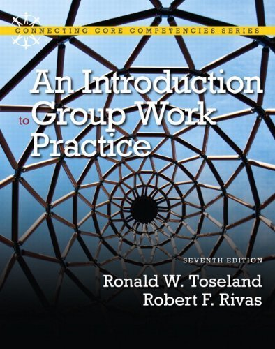 By Ronald W. Toseland - An Introduction to Group Work Practice (7th Edition) (7th Seventh Edition)