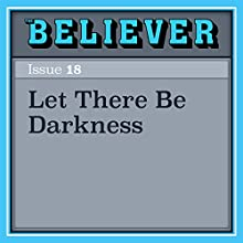 Let There Be Darkness Audiobook by William Giraldi Narrated by Gary Tiedemann