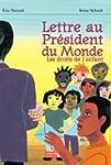 Lettre au Pr�sident du  Monde : Les d...
